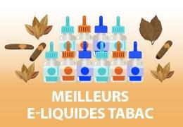 Sélection des 10 meilleurs E-liquides Tabac